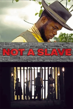 Not a Slave-full