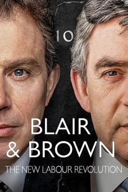 Blair and Brown: The New Labour Revolution-full
