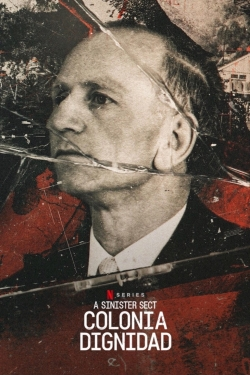 A Sinister Sect: Colonia Dignidad-full