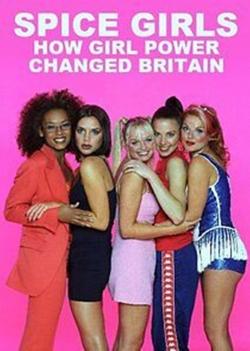 Spice Girls: How Girl Power Changed Britain-full