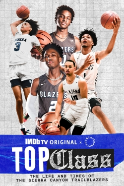 Top Class: The Life and Times of the Sierra Canyon Trailblazers-full