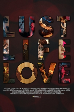 Lust Life Love-full